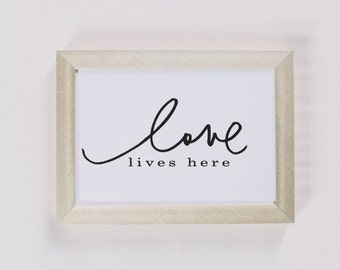 Calligraphy Print - Love Lives Here