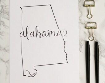 Alabama Hand-lettered Calligraphy State Outline Print - Wall Art - Home Decor - Hometown - Tuscaloosa - Mobile - Auburn