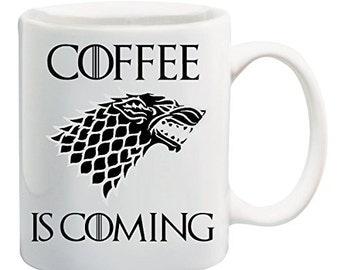 Coffee is coming mug- Game of Thrones- House Stark