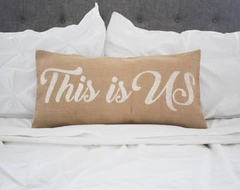 This Is Us  pillow cover, lumbar pillow cover 12x24, burlap pillow cover, fabric pillow cover* Free Shipping*