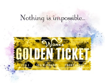 Willy Wonka Golden Ticket Quote ART PRINT illustration, Charlie and the Chocolate Factory, Wall Art, Home Decor, Gift