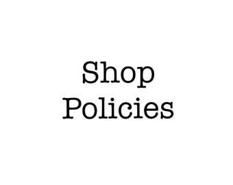 Shop policies.  These are the terms of sale.