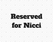 RESERVED listing for Nicci
