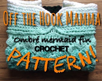 EXTRA SMALL Crochet PATTERN / Mermaid Fin Blanket /Original Ombre Mermaid tail design by Off the Hook Mamma/ Newborn/ tested Pattern
