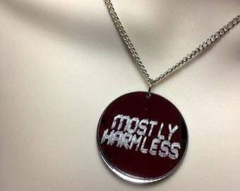 "Laser cut mirror disc ""MOSTLY HARMLESS"" necklace ( Douglas Adams)"