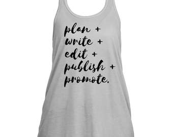 Blogger Tank Top | The Writing Process | Freelancer, Entrepreneur, Girlboss Gift Shirt, Writer Shirt, Blogging, Boss Babe