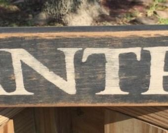 Pantry Wood Sign 12658 Primitive Vintage