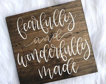 Fearfully and Wonderfully Made // Wood Sign // Rustic Wood Sign // Quote Wood Sign // Bible Verse Sign // Hand Lettered // 8x8 //