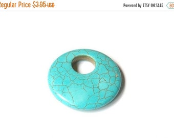 On Sale NOW 25%OFF Beautiful Turquoise Howlite Donut Pendant - Z3584 Qty 1