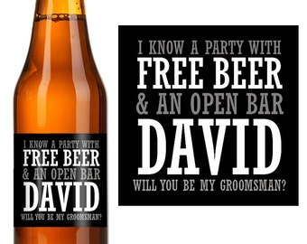 Ask Groomsman - Propose to Groomsman - Personlized Groomsman - Be my Groomsman - Custom Beer Bottle Labels - Groomsman Gift - I know a party