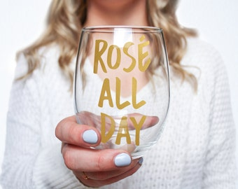Rose All Day Stemless Wine Glass > Funny Gift > Birthday Gifts > Funny Wine Glasses > Funny Wine Sayings > Wine Gifts