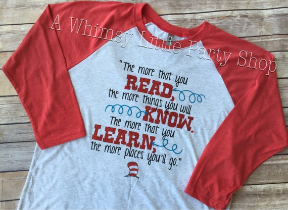The More You Read Shirt Dr Seuss Shirt Read Across