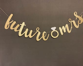 Future Mrs Banner/ Wedding/ Bridal Shower/ Bachelorette Party/ Bachelorette Party Decorations/ Wedding decorations