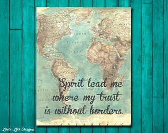 Spirit lead me where my trust is without borders. Christian Wall Art. Christian Home Decor. Christian Wall Decor. Christian Sign. Map Art.