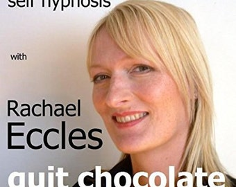 Quit Chocolate: Give up Chocolate, Self Hypnosis, Hypnotherapy CD