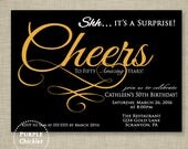 Cheers to Fifty Years Invitation Surprise 50th Birthday Invitation Gold and Black Party Invite Printable Personalized JPG File Invite 313