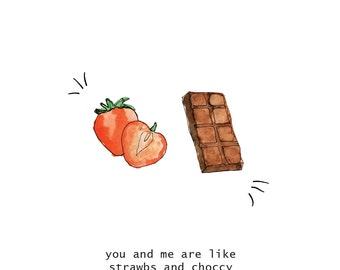 You and Me Are Like Strawberries and Choccy Handmade Giftcard