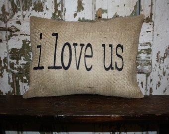 i love us Pillow Cover, Valentine Pillow, Burlap, Canvas Pillow Cover, Throw Pillow