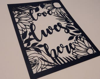 Love lives here paper cut art