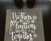 Mothers are like buttons / it is well with my soul