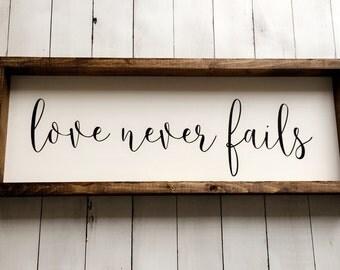 Love never fails, farmhouse style, familyroom sign