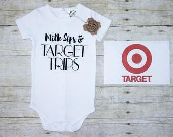 Milk sips and Target Trips onesie