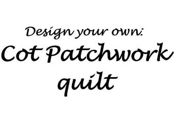Design your own Patchwork quilt