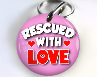 Funny Dog ID Tag Pet id tags Unique pet tags Personalized Rescued With Love