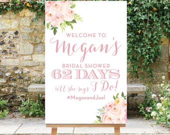 Bridal Shower Countdown Sign, Shower Welcome Sign, Days Till She Says I Do Sign, Blush Pink Flowers, Digital File, Printable, The Bella