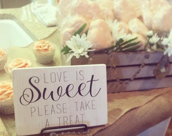 "Sweets Table Sign, Love is Sweet, Dessert Table Signs, Wedding, Wedding Signs, Favor Table Decor, Reception Decor, Rustic Wedding (5"" x 7"")"