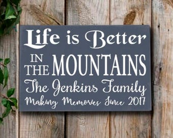 Mountain House Signs,Life Is Better In The Mountains Plaque,Personalized Family Last Name Sign,Mountain Home Decor,Rustic Cabin Lodge Decor