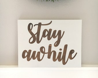 Stay Awhile Sign | Home Wood Sign | Rustic Decor | Handpainted Lettering Dark Walnut Stained Wall Hanging Guest Signs