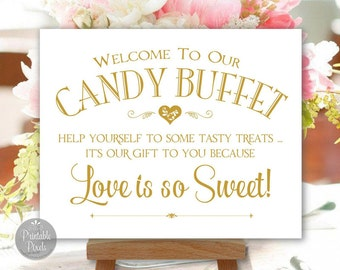 Candy Buffet Printable Wedding Sign, Gold Matte, Choose Your Size (#CBU1G)