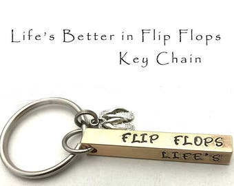 Stamped Flip Flop Keychain 4 Sided Bar Key Chain Life's Better In Flip Flops Gift for Beach Bum Personalized Gifts Aluminum  Brass Copper
