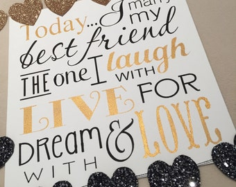 Today I Marry my best friend wedding sign photo prop