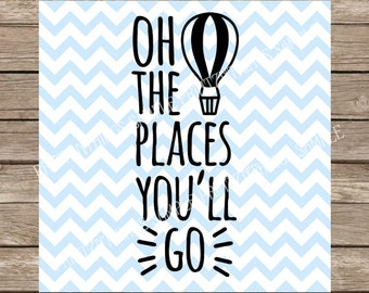 Oh the Places You'll Go svg Nursery svg Baby svg Infant svg Dr Seuss svg Cat in the Hat svg file cutting file silhouette cameo cricut dxf