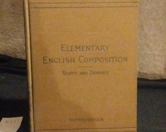 Elementary English Composition, revised edition 1908