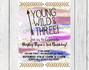 Young Wild & Three Watercolor Personalized birthday  invitation- ***Digital File*** (YWF-PurpGold)