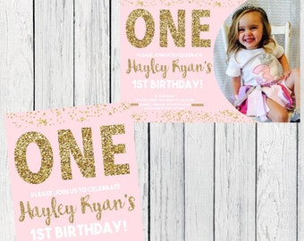 ONE- 1st Birthday Pink & Gold Invite***Digital File*** (One-2017gld)
