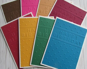 8 Embossed Birthday cards--multi colored gender neutral Birthday cards,assorted Happy Birthday cards,greeting cards,handmade/homemade cards