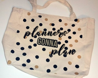 Tote // Purse // Planners Gonna Plan