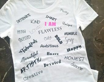 I AM Shirt, Affirmation Shirt, Affirmation Gift, Motivational Shirt, Inspirational Shirt, Positive Message