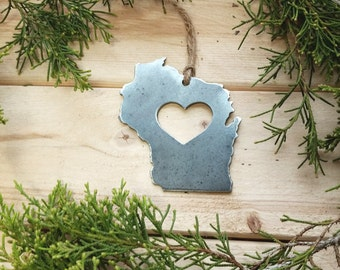 Love Wisconsin Steel Ornament Rustic Love WI Metal State Heart Holiday Gift Stocking stuffer Industrial Decor Wedding Favor