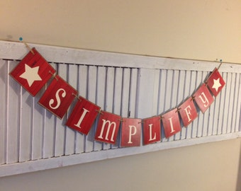 Simplify Banner Sign Garland Bunting Barn Siding Cards Rustic Distressed Shabby Primitive Home Decor