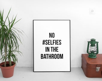 No Selfies Funny Wall Art Bathroom Art Printable Art Bathroom Wall Decor