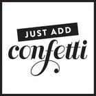 JustAddConfetti