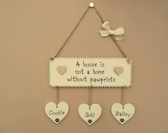 Personalised Pet Sign. A house is not a home without pawprints. Cat sign, Dog sign. Wooden Housewarming gift.