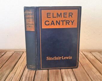 Vintage Book Titled Elmer Gantry by Sinclair Lewis 1927
