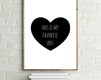 Valentine, This is my favorite spot Print, Scandinavian Wall Art, Home Decor, Printable Decor, Quote, Printable Art, Instant download