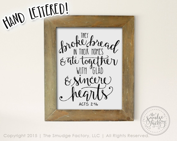 Bible Verse Printable SVG They Broke Bread Hand Lettered Wall Art Christian Dining Room DIY Print Graphic Overlay Kitchen